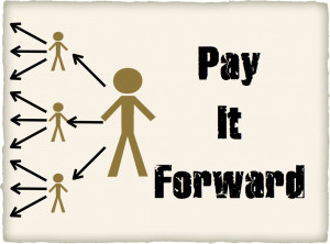Do you pay it forward?
