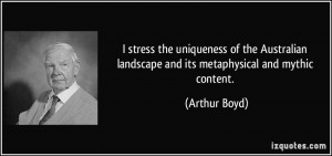 stress the uniqueness of the Australian landscape and its ...