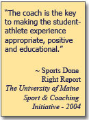 dedication to creating quality trained sport coaches benefits