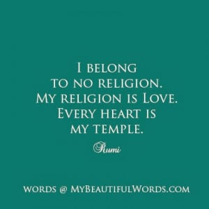 belong to no religion my religion is love