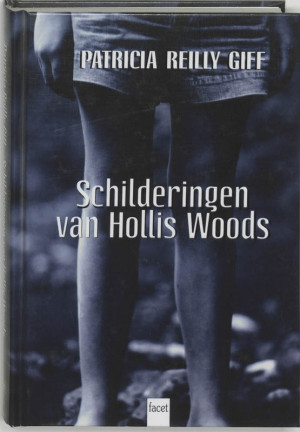 Patricia Reilly Giff Schilderingen van Hollis Woods