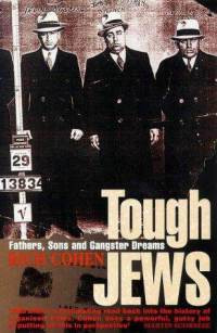 tough-jews-father-sons-gangster-dreams-cohen-rich-paperback-cover-art