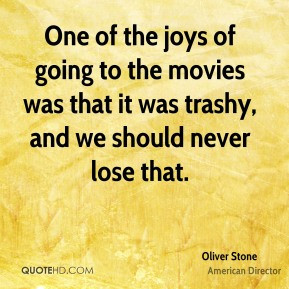 oliver-stone-oliver-stone-one-of-the-joys-of-going-to-the-movies-was ...