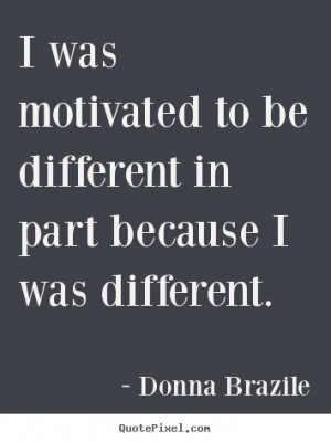 Donna Brazile Motivational Wall Quotes