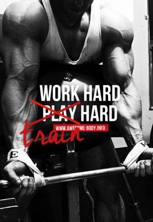 Work hard train hard | bodybuilding quotes