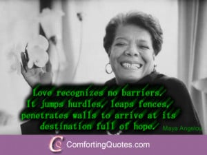 Maya Angelou Famous Quotes Love