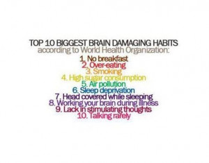 ... BIGGEST BRAIN DAMAGING HABITS - According To World Health Organization