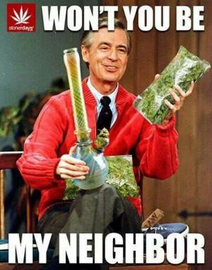 Mr. ROGERS #weed