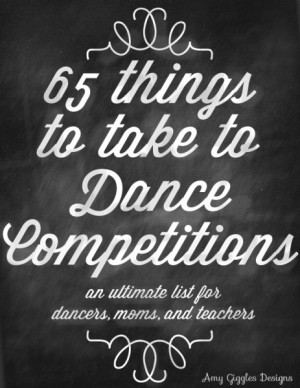 65 Things to Take to a Dance Competition