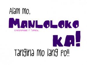 manloloko #tagalog #tagalog quotes #Kowts #marieTypost
