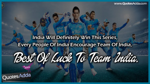 is a Best of Luck Quotes for Indian Cricket Team. Top Cricket Quotes ...