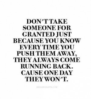 Quote don't take people for granted