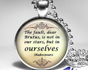 Shakespeare Quote Pendant, Inspirat ional Quote Necklace, Shakespeare ...