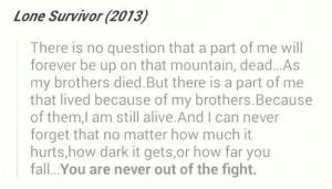 lone survivor quote- Marcus Luttrell