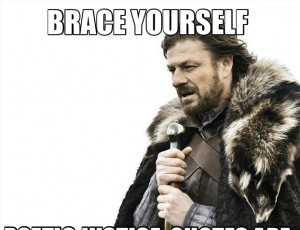 BRACE YOURSELF POETIC JUSTICE QUOTES ARE COMING