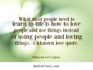 loving things unknown love quote unknown love quote more love quotes ...