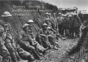"Bravery…"" – Unknown"