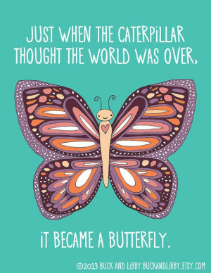 Butterfly Quote 8.5 x 11 Illustration Print by BuckAndLibby on @Etsy ...