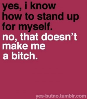 Standing up for yourself is a skill. It takes a mixture of bravery and ...
