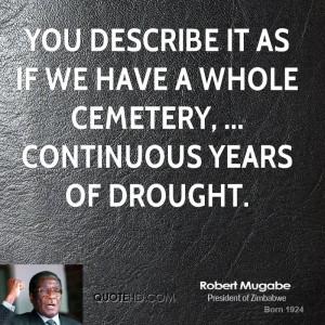 Robert Mugabe Quotes