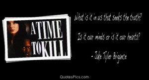 What is it in us that seeks the truth? – A time to kill