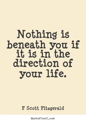 ... life f scott fitzgerald more inspirational quotes motivational quotes