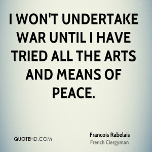 Francois Rabelais War Quotes