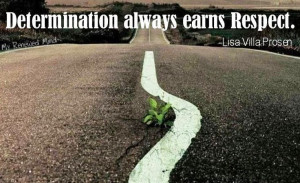Determination quote via www.MyRenewedMind.org