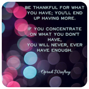 Quote Wall: Be thankful for what you have…