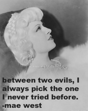 Mae West Quotes Mae west quotes