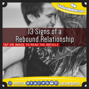 13 Signs of a Rebound Relationship