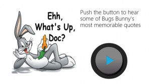Bugs Bunny Quotes