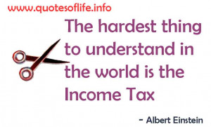 ... -world-is-the-income-tax-Albert-Einstein-business-picture-quote2.jpg