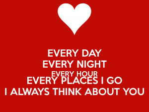 Always Thinking About You Quotes And Sayings