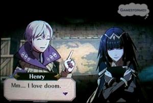 "Mm… I love doom.""–Henry, Fire Emblem Awakening"