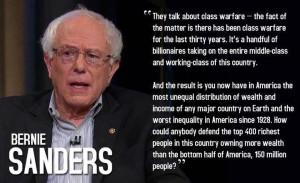 Class warfare. Sen. Bernie Sanders quote