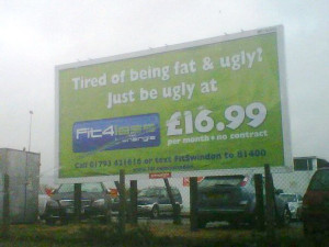 funny health and fitness sign gym tired of being fat ugly just be ugly