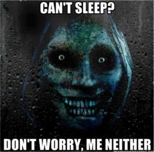 Cant-Sleep-Dont-worry-me-neither-scary-face-meme-skeleton-meme