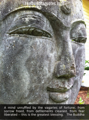 """... from fear liberated — this is the greatest blessing."""" The Buddha"""