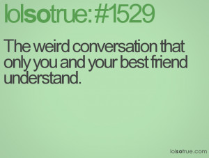 Funny Weird Best Friend Quotes 33 Desktop Background Wallpaper