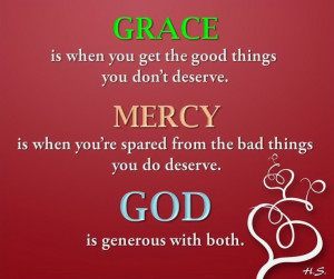 Grace, Mercy, God