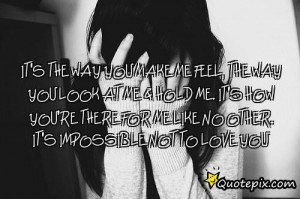 The Way You Make Me Feel Quotes