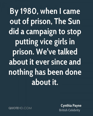 By 1980, when I came out of prison, The Sun did a campaign to stop ...