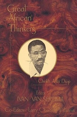Great African Thinkers: Cheikh Anta Diop