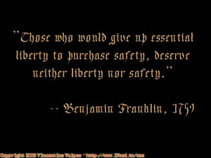 Ben Franklin quote on Liberty and Safety