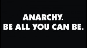 Anarchy be all you can be
