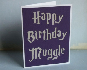 Happy Birthday Muggle- Harry Potter Inspired - Royal Purple Card with ...