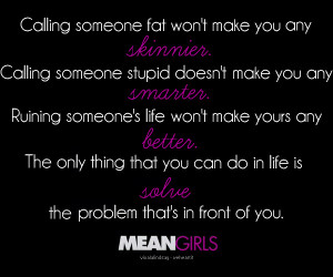 mean girls, quote, respect, truth