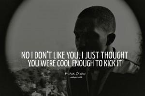 Hurt Love Ocean Quotes Rapper Sayings Wisdom Frank