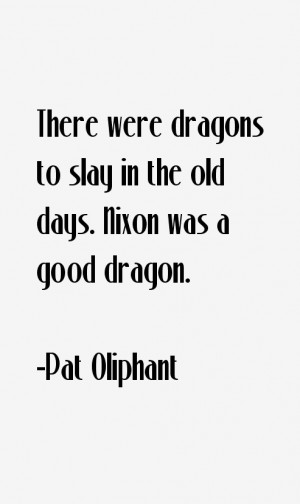 Pat Oliphant Quotes & Sayings